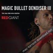 Red Giant Magic Bullet Denoiser III v3 0 Free Download | Mac