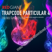 Red Giant Trapcode Particular 4 0 download free | Mac Torrent Download